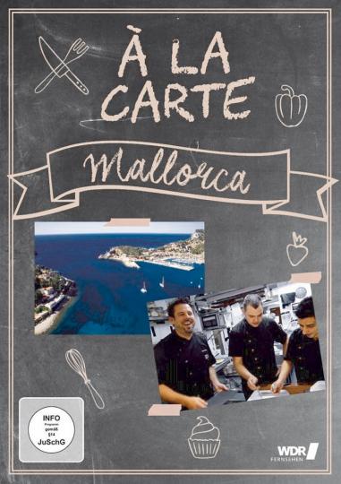 Mallorca Á LA CARTE - Eine Reise durch die Gastronomie der Metropolen und Urlaubs-Hot-Spots DVD