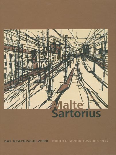 Malte Sartorius. Druckgraphik 1955-1977. Vorzugsausgabe mit Originalgrafik.