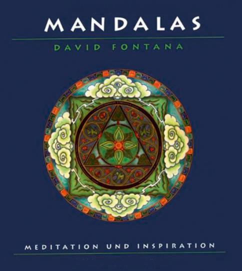 Mandalas. Meditation und Inspiration.