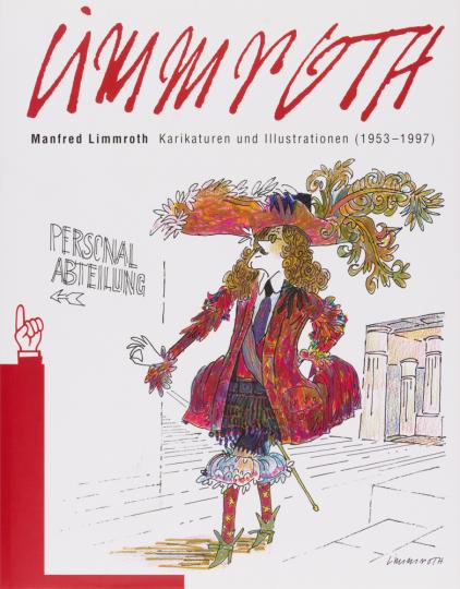 Manfred Limmroth. Karikaturen und Illustrationen (1953-1997).