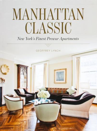 Manhattan Classic. New Yorks schönste Vorkriegsappartements.