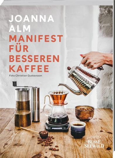Manifest für besseren Kaffee.
