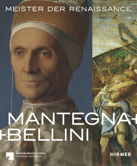 Mantegna und Bellini. Meister der Renaissance.