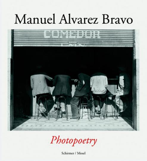 Manuel Alvarez Bravo. Photopoetry.
