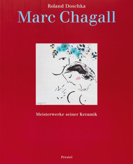 Marc Chagall - Meisterwerke seiner Keramik.