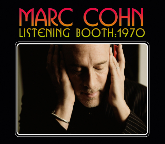 Marc Cohn. Listening Booth : 1970. CD.