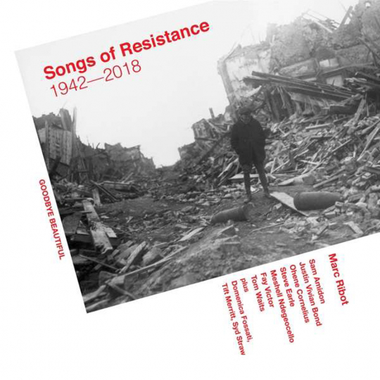 Marc Ribot. Songs Of Resistance 1942 - 2018. 2 LPs.