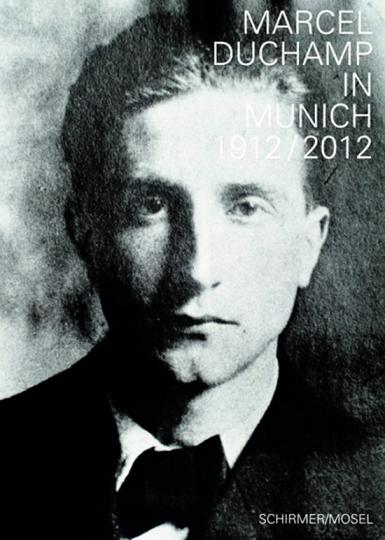 Marcel Duchamp in München 1912/2012.