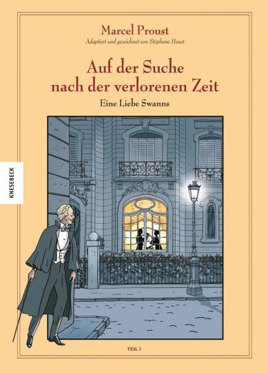 Marcel Proust. Auf der Suche nach der verlorenen Zeit (Band 2). Eine Liebe Swanns, Teil I.