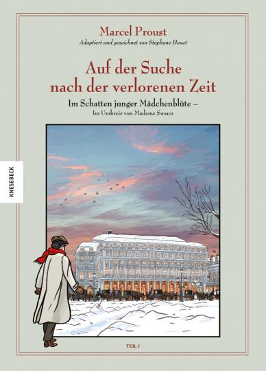 Marcel Proust. Auf der Suche nach der verlorenen Zeit (Band 5). Im Schatten junger Mädchenblüte. Im Umkreis von Madame Swann, Teil I. Graphic Novel.