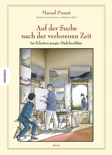 Marcel Proust. Auf der Suche nach der verlorenen Zeit. Graphic Novel.