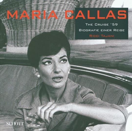 Maria Callas The Cruise 59 Biografie Einer Reiser - Ricci Tajani