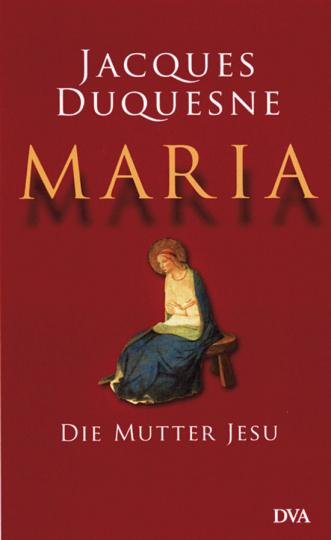 Maria die Mutter Jesu