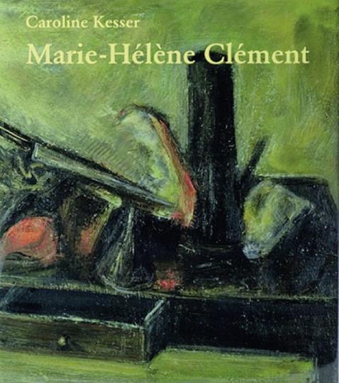 Marie-Helene Clement Monografie & Werkverzeichnis.