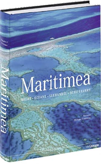 Maritimea. Meere, Ozeane, Seehandel, Schifffahrt.