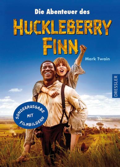 Mark Twain. Die Abenteuer des Huckleberry Finn.