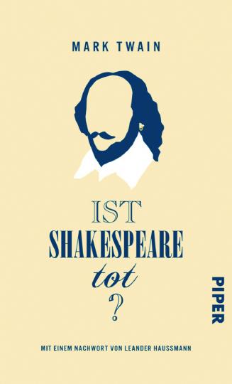 Mark Twain. Ist Shakespeare tot?