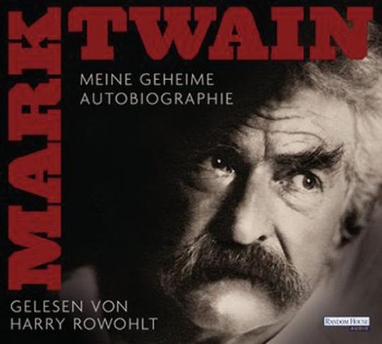 Mark Twain. Meine geheime Autobiographie. 4 CD Set.