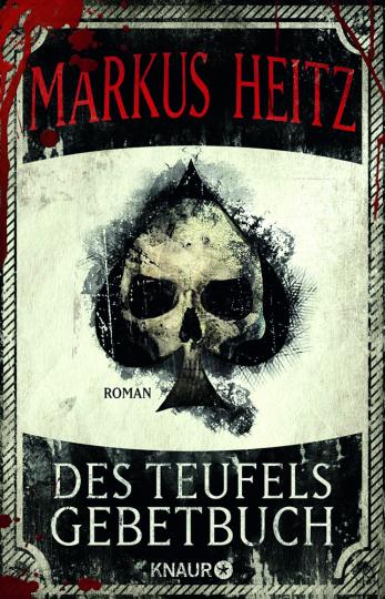 Markus Heitz. Des Teufels Gebetbuch. Roman.