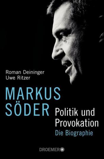 Markus Söder – Die Biographie