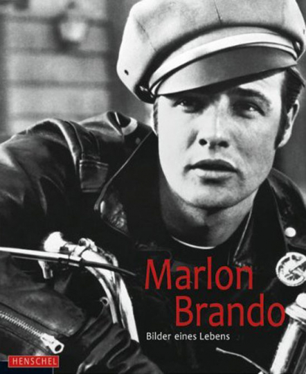 Marlon Brando. Bilder eines Lebens.
