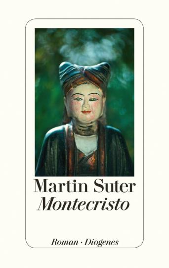 Martin Suter. Montecristo. Roman.