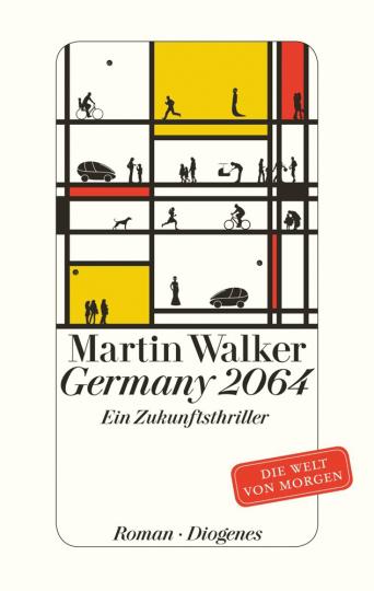 Martin Walker. Germany 2064. Ein Zukunftsthriller.