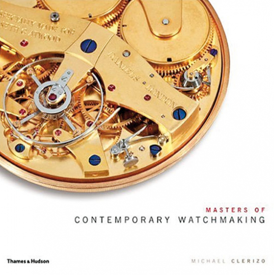 Masters of Contemporary Watchmaking.