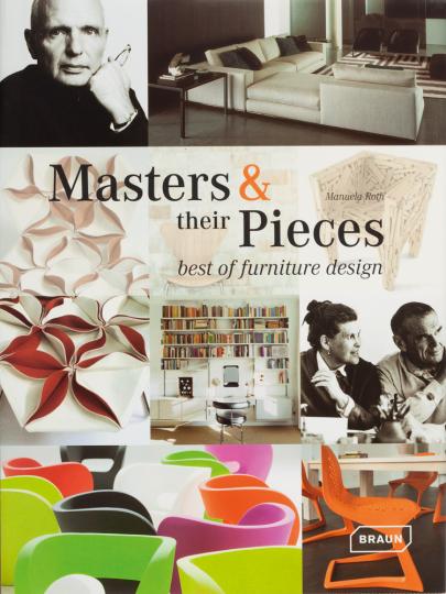 Masters + their Pieces. Das beste Möbeldesign.