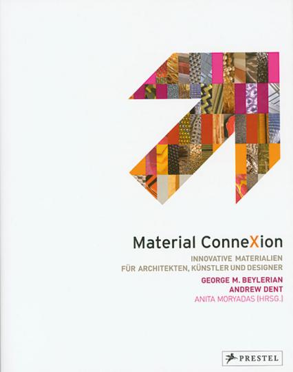 Material ConneXion. Innovative Materialien für Architekten, Künstler und Designer