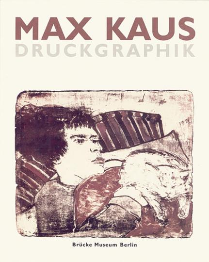 Max Kaus. Druckgraphik