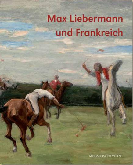Max Liebermann und Frankreich.