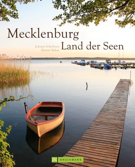 Mecklenburg. Land der Seen.