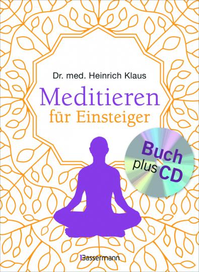 Meditieren für Einsteiger. Die besten Meditationstechniken.