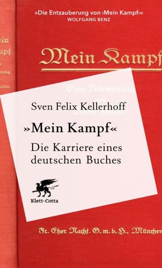 »Mein Kampf«. Die Karriere eines deutschen Buches.