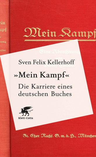 »Mein Kampf.« Die Karriere eines deutschen Buches.