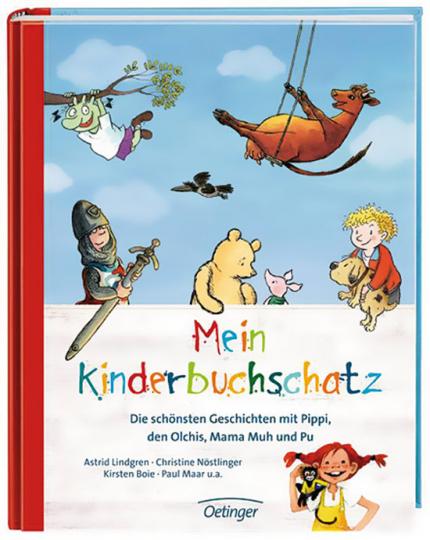 Mein Kinderbuchschatz. Die schönsten Geschichten mit Pippi, den Olchis, Mama Muh und Pu.