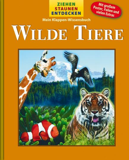 Mein Klappen-Wissensbuch: Wilde Tiere