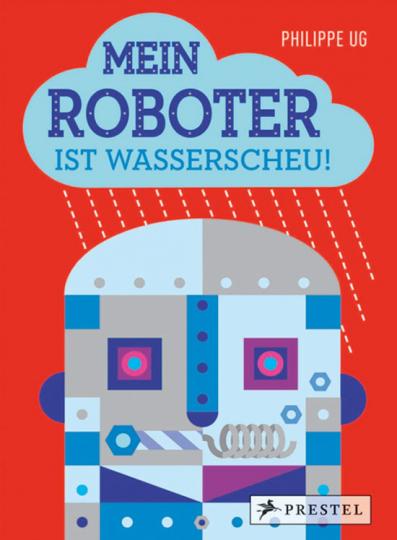 Mein Roboter ist wasserscheu! Pop-up-Buch.