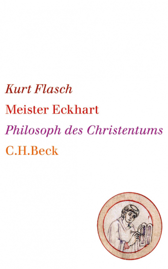 Meister Eckhart. Philosoph des Christentums.