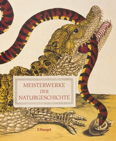 Meisterwerke der Naturgeschichte. Schätze aus der Bibliothek des Natural History Museum, London.