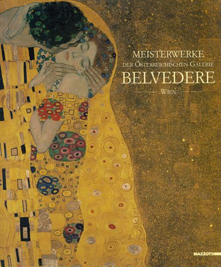 Meisterwerke der österreichischen Galerie Belvedere, Wien 1903-2003.