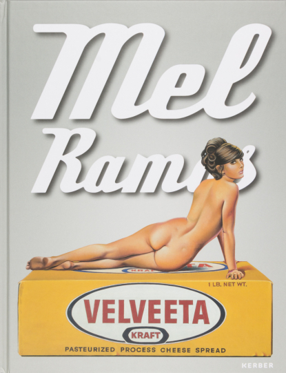 Mel Ramos. Catalogue Raisonné der Bilder 1953-2015.