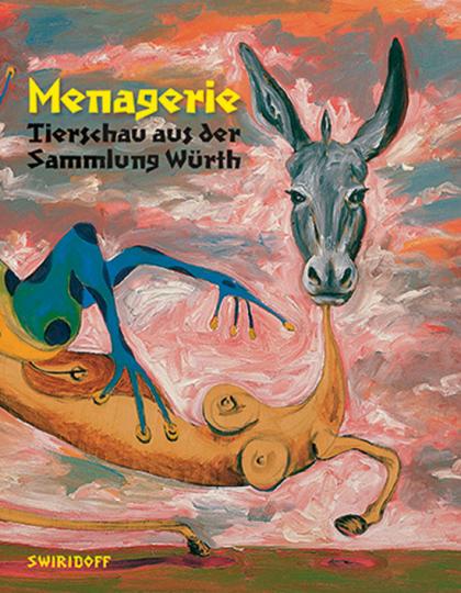 Menagerie. Tierschau aus der Sammlung Würth.