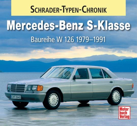Mercedes-Benz S-Klasse. Baureihe W 126 1979-1991.