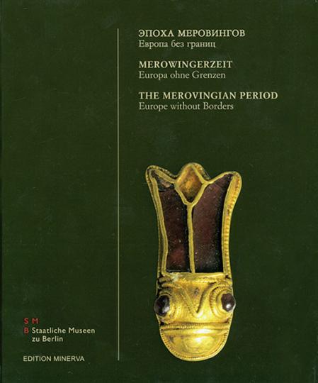 Merowingerzeit - Europa ohne Grenzen. Archäologie und Geschichte des 5. bis 8. Jahrhunderts.