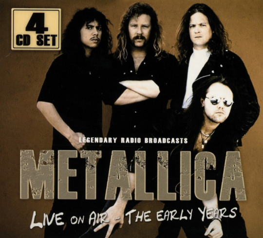 Metallica. Live On Air. The Early Years. 4 CDs.