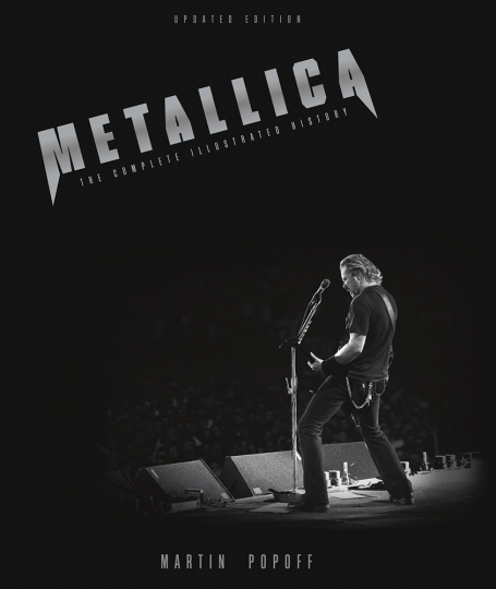 Metallica. The Complete Illustrated History.