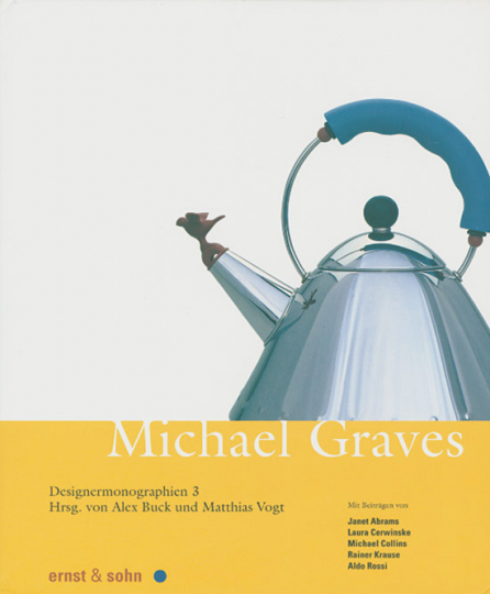 Michael Graves. Designermonographien 3.