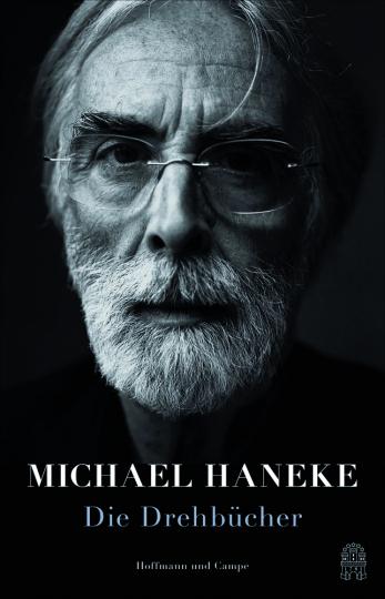 Michael Haneke. Die Drehbücher.